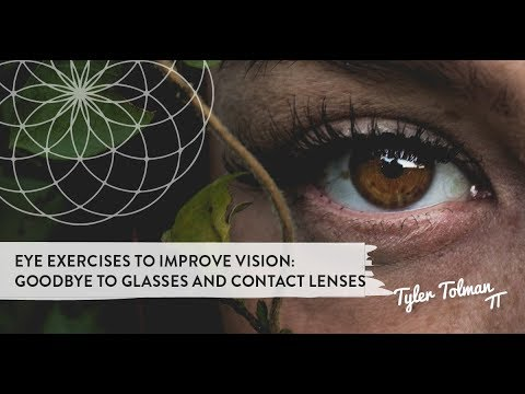 8ce302174d8 Eye Exercises To Improve Vision So You Say Good Bye To Glasses And Contact  Lenses