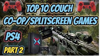 Top 10 Couch Co-op/Split-Screen Games PlayStation 4 (Part 2)