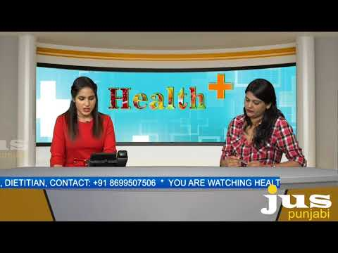 Health & Diet Awareness II Health Plus II Jus Punjabi