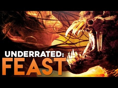 Underrated: FEAST (2005)