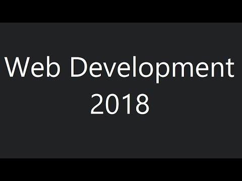 Web Development in 2018 - A roadmap