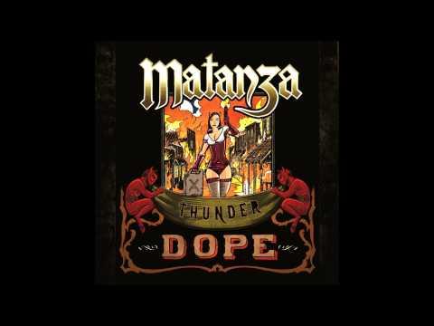 Matanza - Estrada De Ferro Thunder Dope mp3