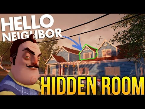 Hello Neighbor - Finding A Hidden Room! - Hello Neighbor Alpha 2 Gameplay