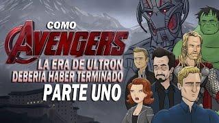 Como Los Vengadores la Era de Ultron Debería Haber Terminado Parte Uno