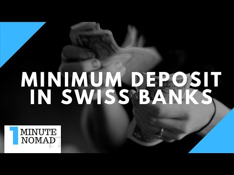 What is the Minimum Deposit for a Swiss Bank?