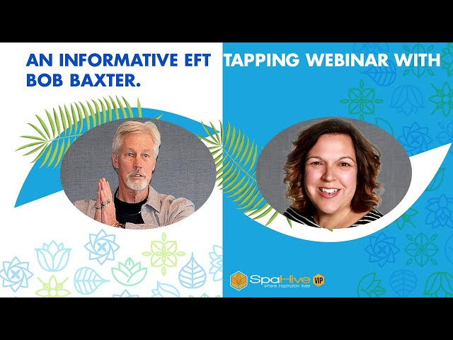 EFT Meridian Tapping Webinar with Julie Pankey and Bob Baxter