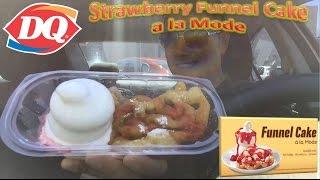 Dairy Queen Strawberry Funnel Cake a la Mode