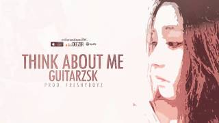 GTK - THINK ABOUT ME