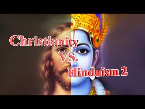 Christianity Vs Hinduism 2
