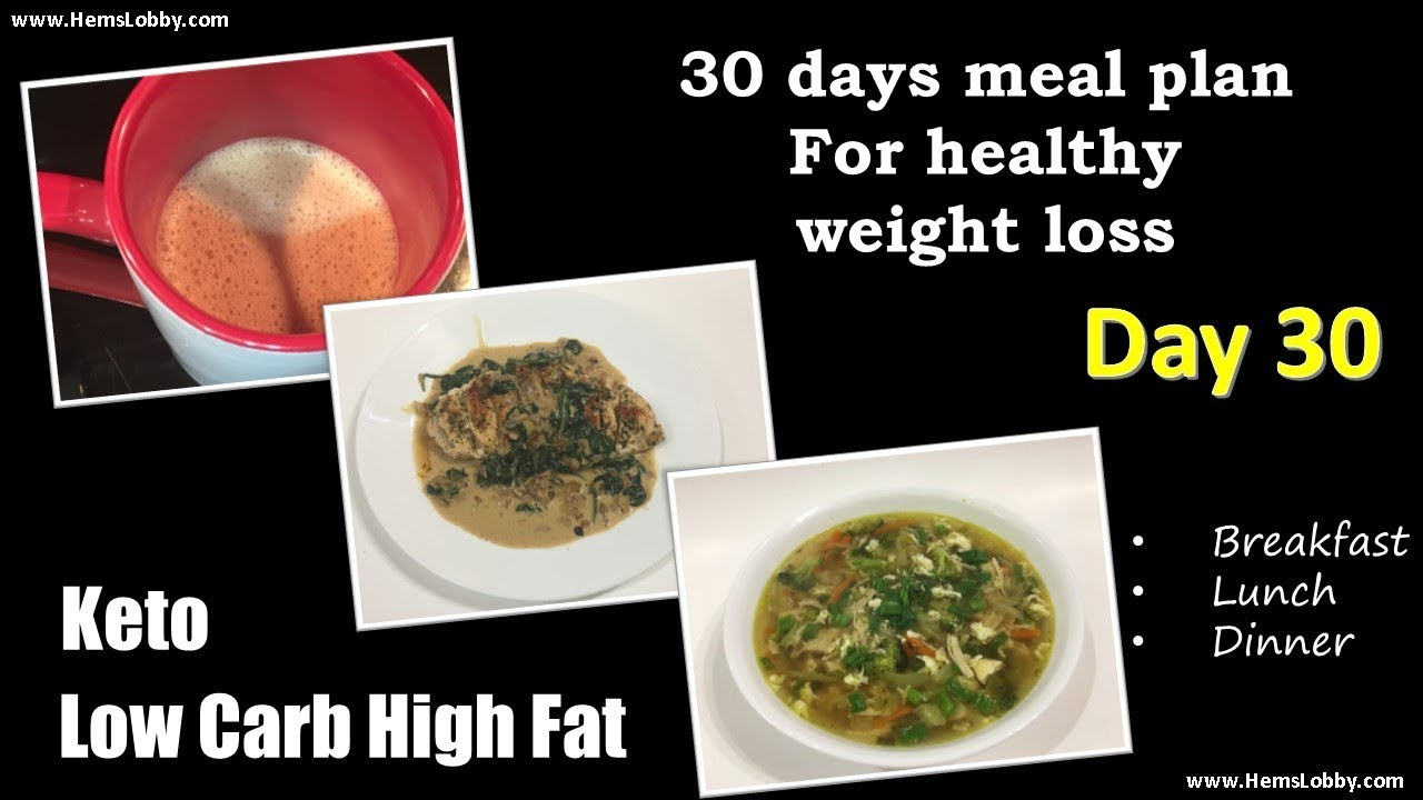 Day 30 Indian Lchf Keto 30 Days Meal Plan For Healthy Weight Loss