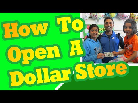 How To Open A Dollar Store