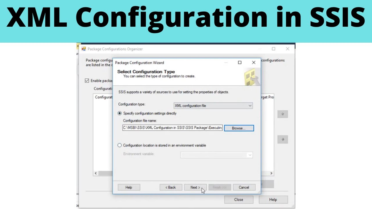 51 XML Configuration in SSIS