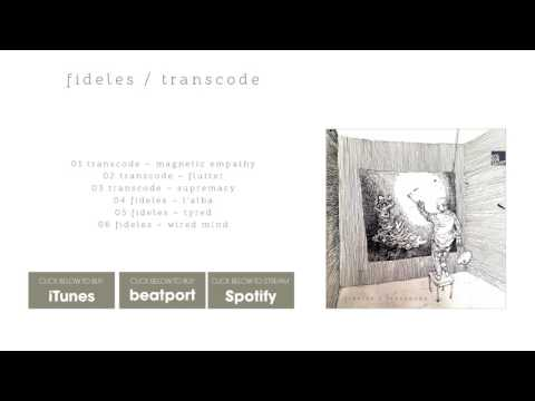Transcode – Magnetic Empathy [Stil vor Talent]