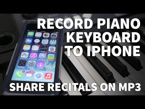 How to Record Piano Keyboard to iPhone – Record Synthesizer and Music to MP3 and WAV Files