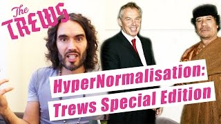 HyperNormalisation: Trews Special Edition