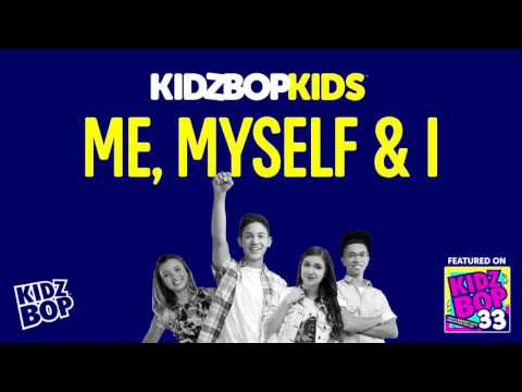KIDZ BOP Kids - Me, Myself & I (KIDZ BOP 33)