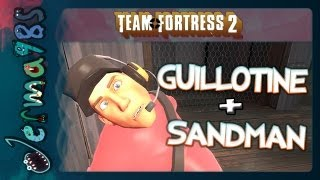 TF2 Scout: Guillotine + Sandman = Huahaha [Live Stipulation/Dumbness]