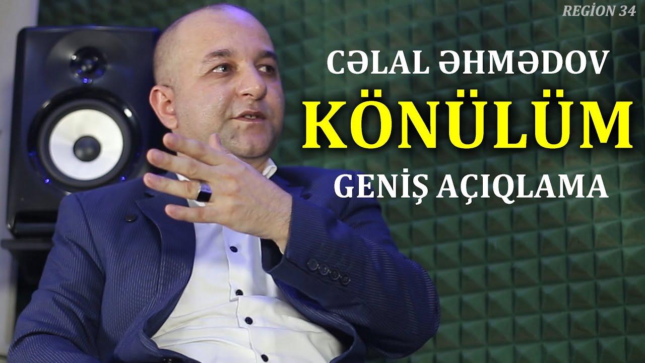 """Celal Ehmedov """"Könülüm"""" Musiqisi haqda geniş açıqlama"""