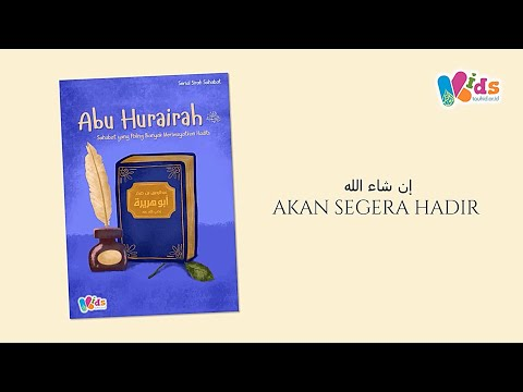 Serial Sirah  Sahabat | Abu Hurairah