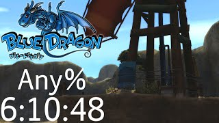 Blue Dragon Any% Speedrun in 6:10:48