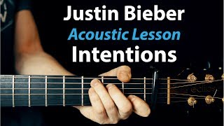 Intentions - Justin Bieber Acoustic Guitar Lesson