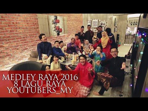 MEDLEY RAYA 2016 | 8 LAGU RAYA | YoutubersMY