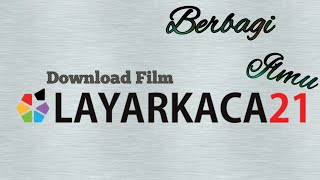 Download lagu Cara Download Film Di Layar Kaca 21 MP3