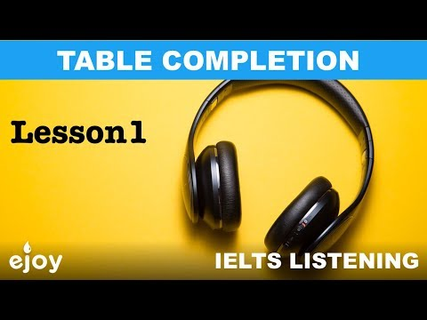 IELTS Listening Table Completion - Lesson 1