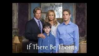 If There Be Thorns soundtrack- Lean on Me (trailer song)