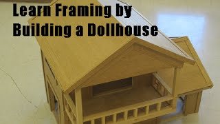 Learn Framing By Building A Dollhouse From Scratch Part 2 -buildingtheway