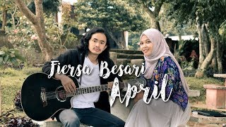 Cover Lagu Fiersa Besari - April
