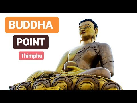 BUDDHA POINT : Highest point of Thimphu City Bhutan