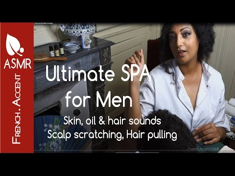 Ultimate ASMR [french accent] Spa for Men HOW TO scalp massage * Brushing * hair sounds * scratching