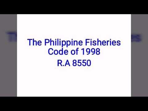 The Philippine Fisheries Code Of 1998  RA 8550