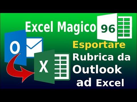 EM96 Come esportare una rubrica da Outlook ad Excel (TESTO IN COLONNA)