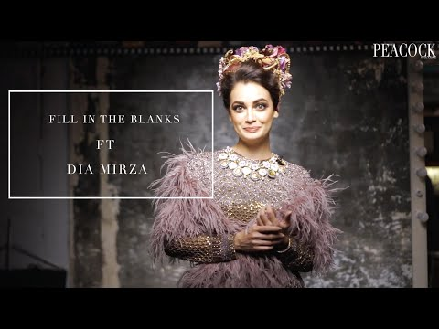 FILL IN THE BLANKS FT DIA MIRZA