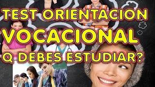 TEST DE ORIENTACION VOCACIONAL REVELADO , q carrera estudiar? 2016