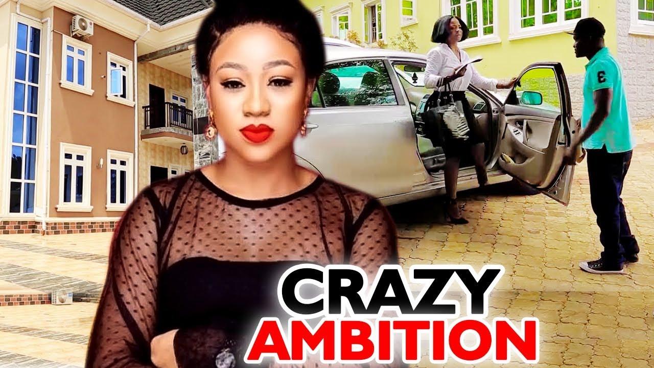 "Download CRAZY AMBITION SEASON 1&2 "" New Movie Alert"" ( Chinenye Uba) 2020 Latest Nigerian Nollywood Movie"