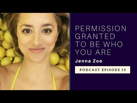 Jenna Zoe on Human Design | Permission Granted to Be Yoursel