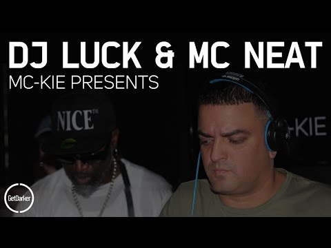DJ Luck & MC's Neat + CKP - [GetDarker & MC Kie Presents]