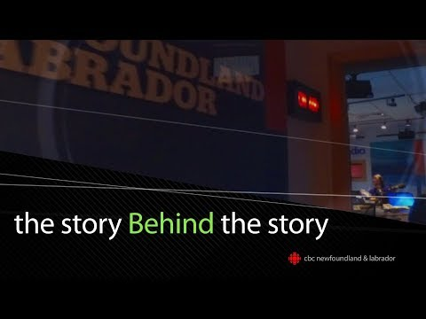 CBC NL Presents: The Story Behind The Story