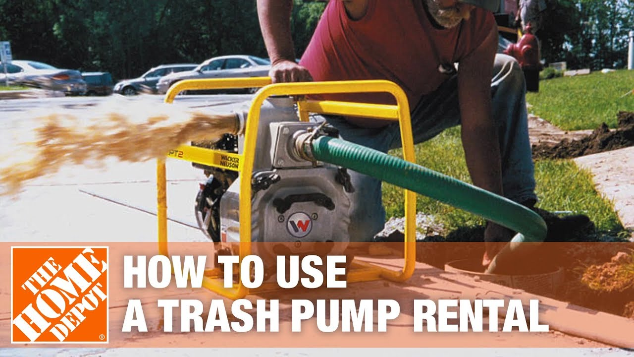 How To Use A Trash Pump The Home Depot Rental Youtube