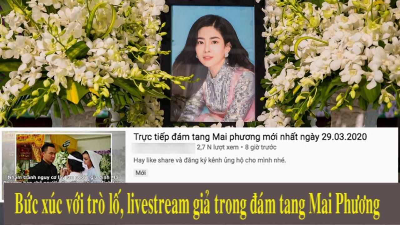 Đám tang  Mai Phương: Nghệ sĩ, dư luận bức xúc trước những trò lố phản cảm, livestream giả.