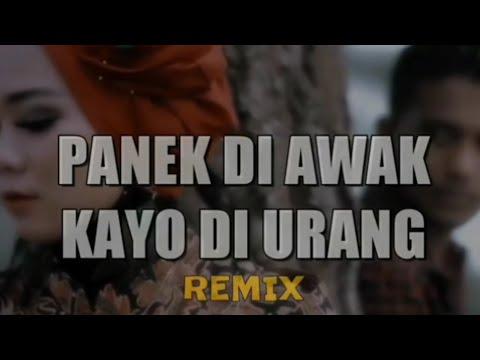 dj-remix-lagu-minang!panek-di-awak-kayo-di-urang-remix