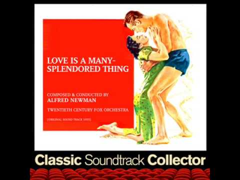 Love Is a Many-Splendored Thing - Love Is a Many-Splendored Thing (Ost) [1955]