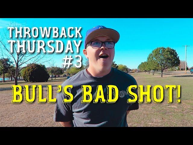 TBT #3 / Bull's Bad Shot! / March 27, 2016