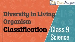 Classification -  Diversity in Living Organism : CBSE Class 9  IX Science