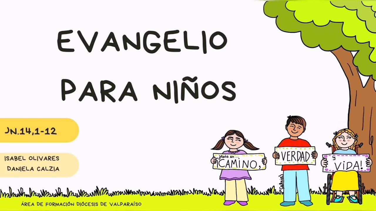 Evangelio Para Niños Jn 14 1 12 Youtube