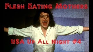 Video Up All Night #4: Flesh Eating Mothers (1988) download MP3, 3GP, MP4, WEBM, AVI, FLV Januari 2018