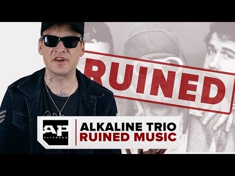 ALKALINE TRIO RUINED MUSIC